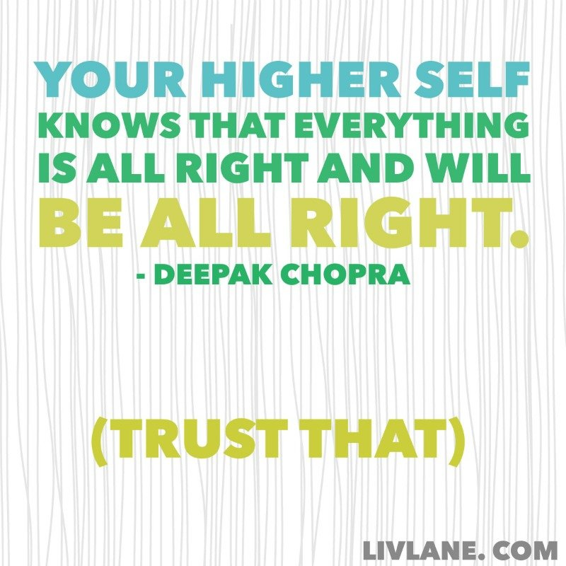 Deepak Chopra quote on intention and the higher self